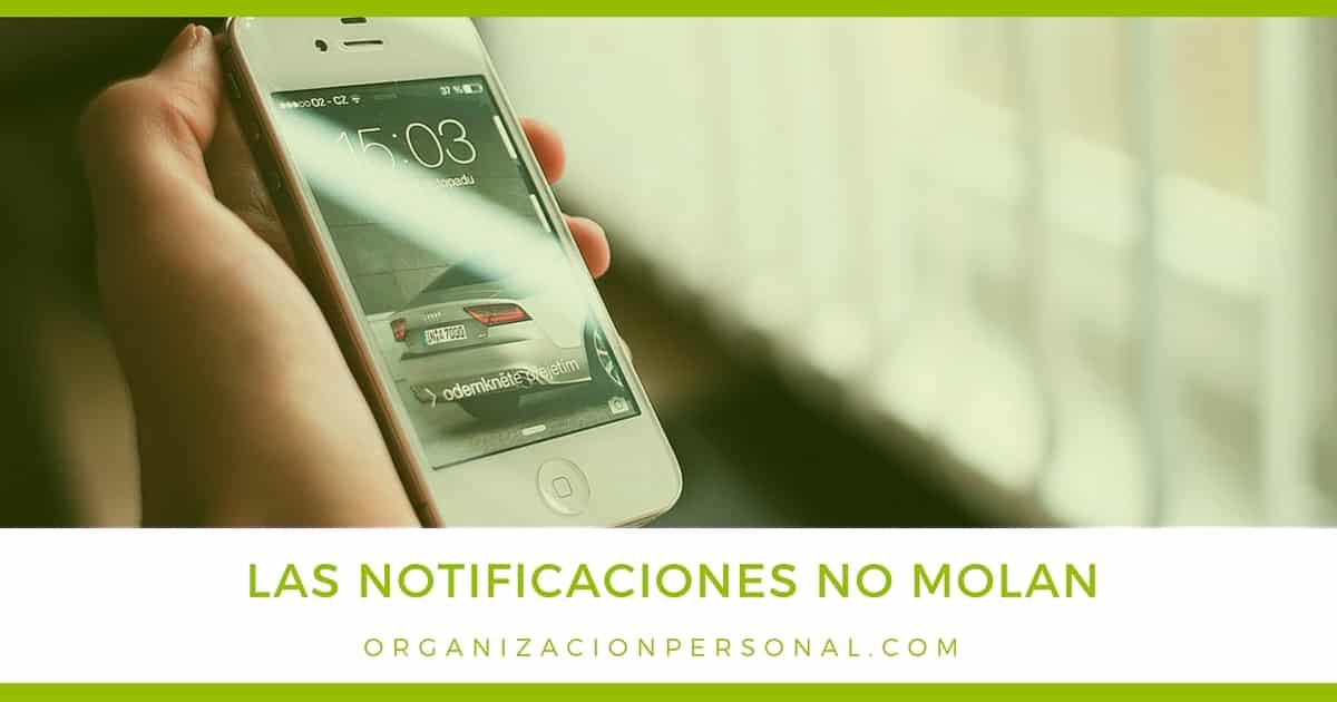Productividad Personal: las notificaciones no molan