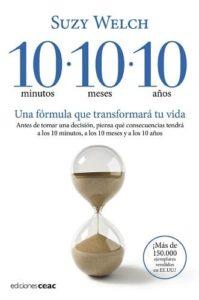 10 minutos, 10 meses, 10 años, libro de productividad de Suzy Welch