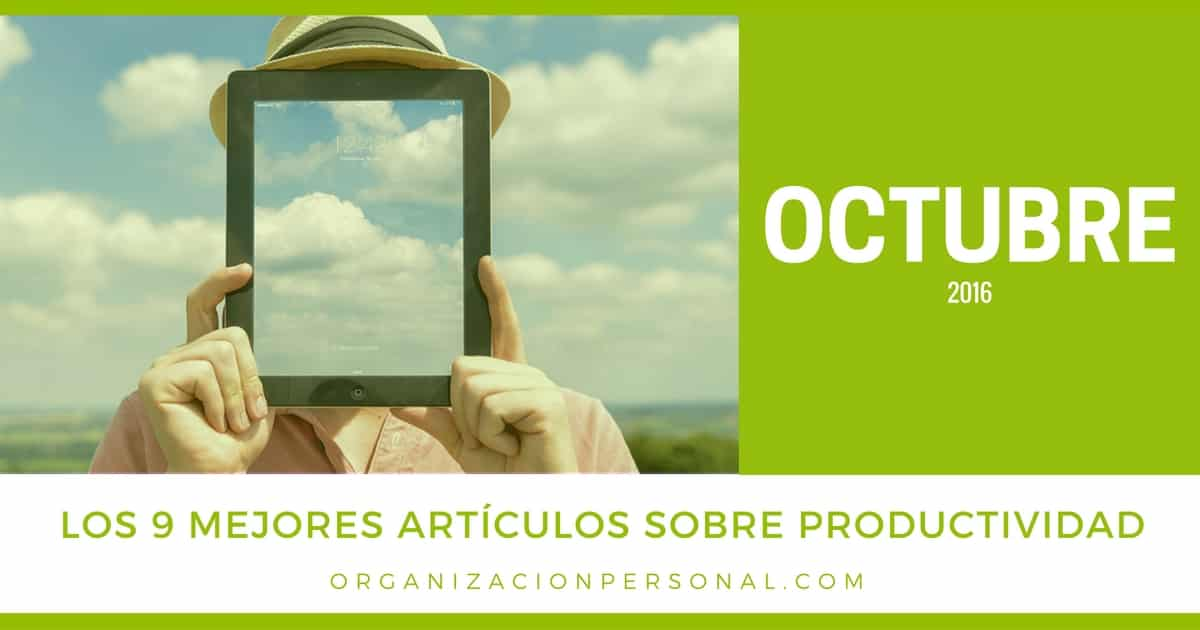 Mejores artículos sobre productividad de octubre 2016