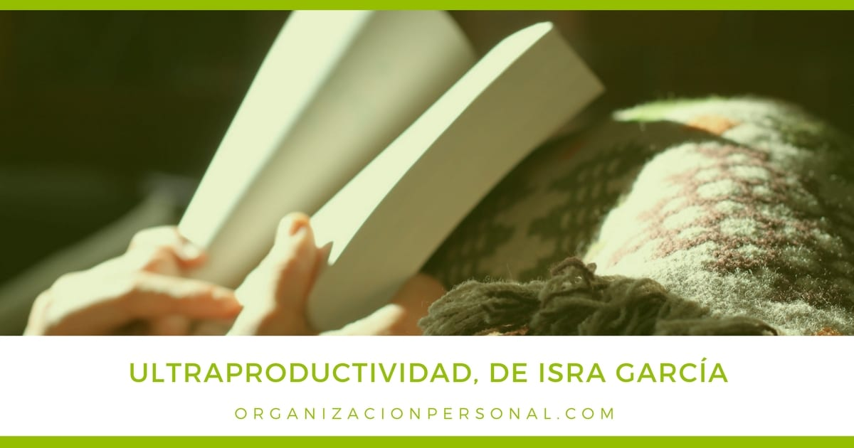 Ultraproductividad, de Isra García