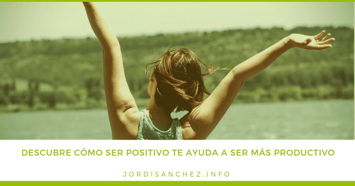 ser positivo para ser más productivo
